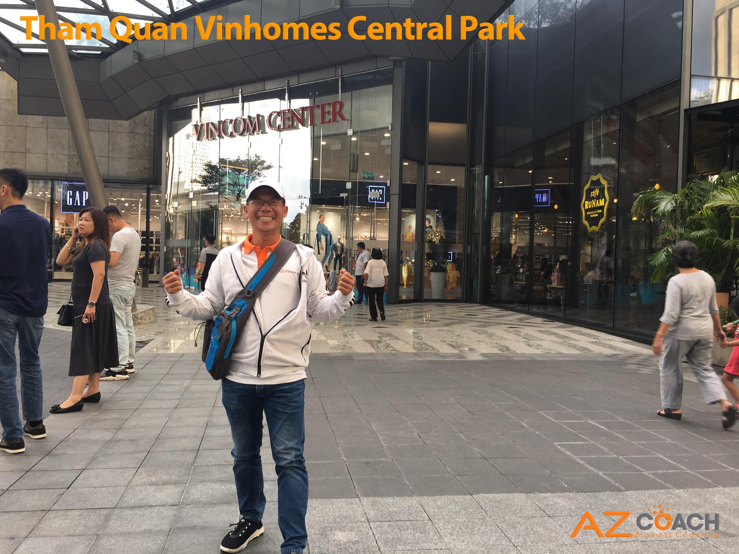 cùng team AZ COACH tham quan Vincom center park